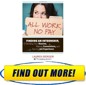 All Work No Pay Finding an Internship Building Your